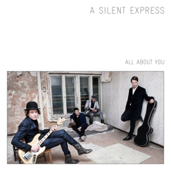 A Silent Express - All about you